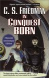 In Conquest Born by C.S. Friedman