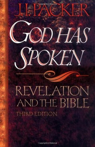 God Has Spoken: Revelation and the Bible