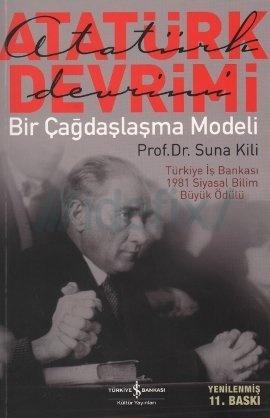 Atatürk Devrimi: Bir Çağdaşlaşma Modeli