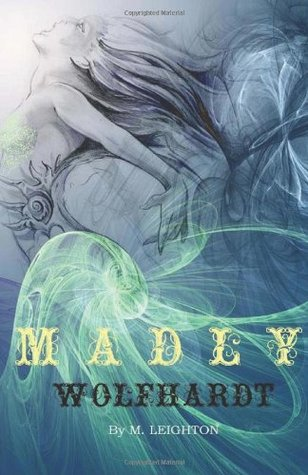 Madly & Wolfhardt by Michelle Leighton