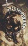 Shadowbred by Paul S. Kemp