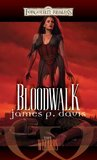 Bloodwalk by James P. Davis