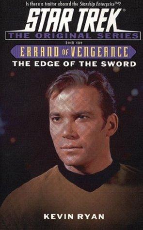 The Edge of the Sword (Star Trek: Errand of Vengeance, #1)