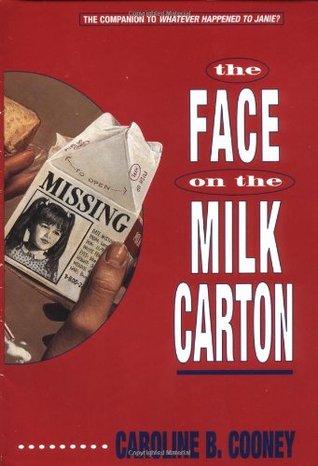 The Face on the Milk Carton (Janie Johnson, #1)