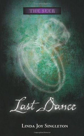 Last Dance by Linda Joy Singleton