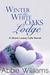 Winter at the White Oaks Lo...