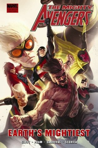 The Mighty Avengers, Vol. 5 by Dan Slott