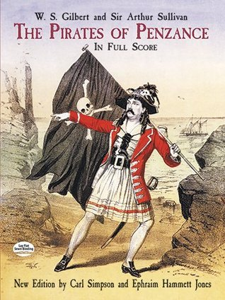 The pirates of penzance by W.S. Gilbert