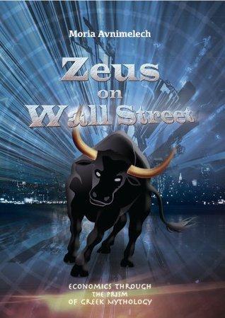 Economy Books: Zeus on Wall Street (Economics - Investment Books Collection)