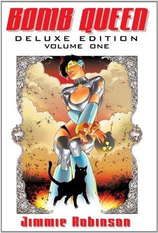 Bomb Queen Deluxe Edition, Volume 1 (Bomb Queen Deluxe Edition, #1)