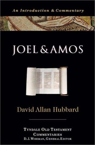 Joel and Amos: An Introduction and Commentary