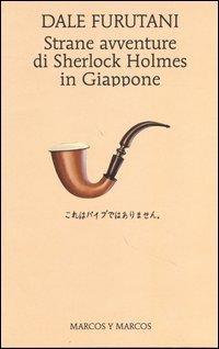 Strane avventure di Sherlock Holmes in Giappone