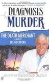 The Death Merchant (Diagnosis Murder, #2)