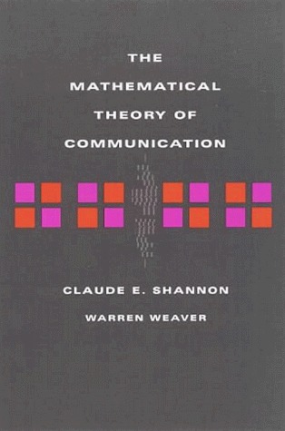 shannon and weaver mathematical theory of communication