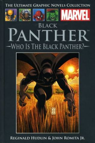 Black Panther: Who Is the Black Panther? (Marvel Ultimate Graphic Novel Collection #38)