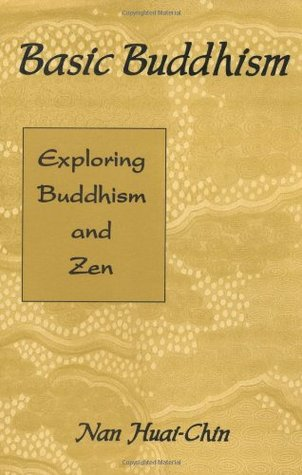Basic Buddhism: Exploring Buddhism and Zen - ???