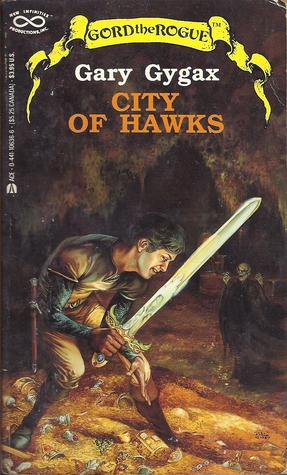 City of Hawks (Greyhawk: Gord the Rogue, #3)