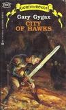 City of Hawks (Greyhawk: Gord the Rogue, #3)
