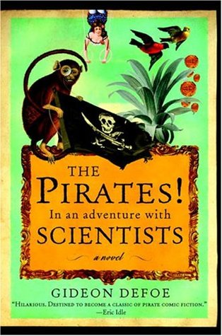 The Pirates! In an Adventure with Scientists cover gideon defoe adventure story book