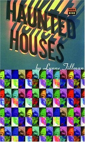 Haunted Houses by Lynne Tillman