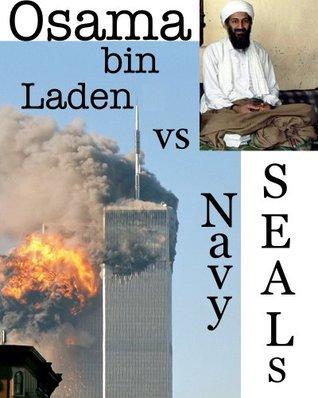 Osama bin Laden vs Navy SEALs: How it happened