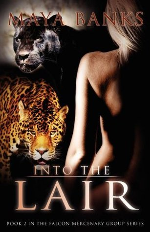 Into the Lair (Falcon Mercenary Group, #2)