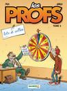 Loto et colles (Les Profs, #2)