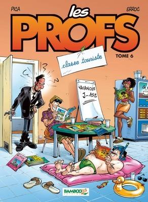 Classe touriste (Les Profs, #6)