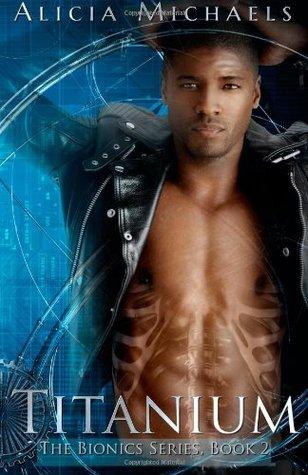 Titanium (Bionics, #2)