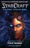 Firstborn (Starcraft: The Dark Templar Saga, #1)