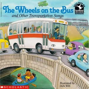 The Wheels on the Bus and Other Transportation Songs