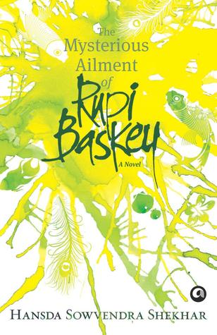 The Mysterious Ailment of Rupi Baskey