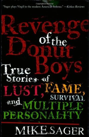 revenge-of-the-donut-boys-true-stories-of-lust-fame-survival-and-multiple-personality