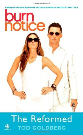 The Reformed (Burn Notice, #4)