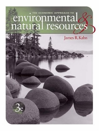 The Economic Approach to Environment and Natural Resources