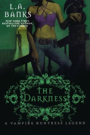The Darkness (Vampire Huntress, #10)