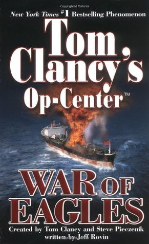 War of Eagles (Tom Clancy's Op-Center, #12)