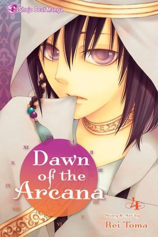 Dawn of the Arcana, Vol. 04 by Rei Toma