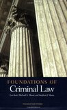 Foundations of Criminal Law (Foundations of Law Series)