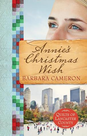 Annie's Christmas Wish (Quilts of Lancaster County, #4)