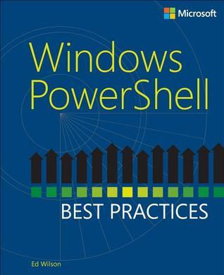 Windows PowerShell: Best Practices
