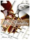 Miss Fatality by Miriam Meza