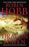 Dragon Haven (Rain Wild Chronicles, #2)