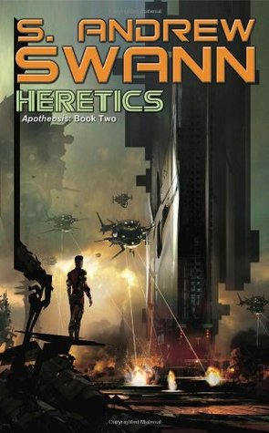 Heretics by S. Andrew Swann