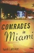 Comrades in Miami