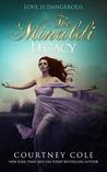 The Minaldi Legacy (The Minaldi Legacy, #1-2)