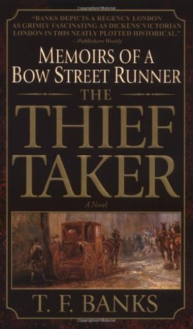 The Thief-Taker (Memoirs of a Bow Street Runner #1)