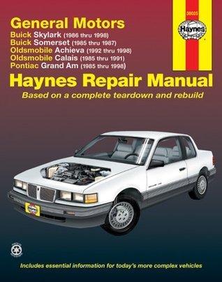 GM: Skylark, Somerset, Achieva, Calais, Grand Am, '85' thru 98