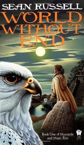 World Without End (Moontide and Magic Rise, #1)