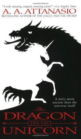 The Dragon and the Unicorn (Arthor, #1)